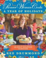 The Pioneer Woman Cooks-a Year of Holidays