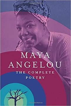 the complete poetry of maya angelou
