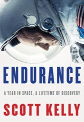 Endurance A year in Space, Scott Kelly
