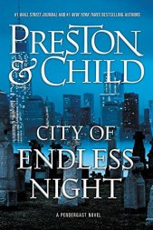 Preston and Child City of Endless Night