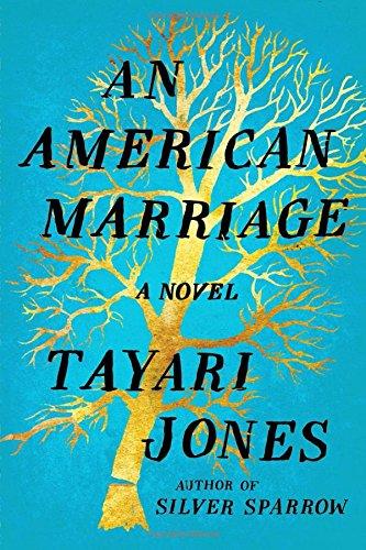 An American Marriage by Tayari Jones