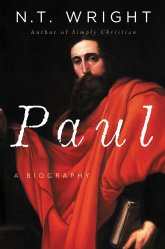 Paul A Biography bt NT Wright