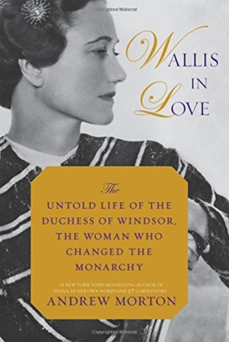 Wallis in Love Andrew Morton