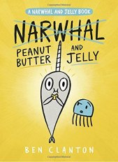 Narwhal and Jelly 3 by Ben ClantonNarwhal and Jelly 3 by Ben Clanton