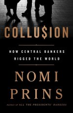 Collusion How central bankers ruled the world