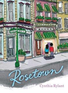 Rosetown by Cynthia Rylant