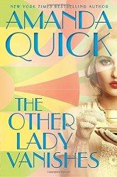 The Other Lady Vanishes - Amanda Quick