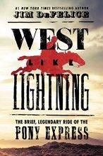 West Like Lightening