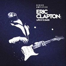 Life in 12 Bars by Eric Clapton
