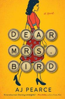 Dear Mrs. Bird - AJ Pearce