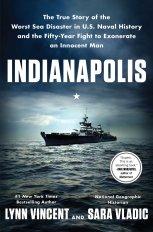 Indianapolis by Lynn Vincent and Sara Vladic