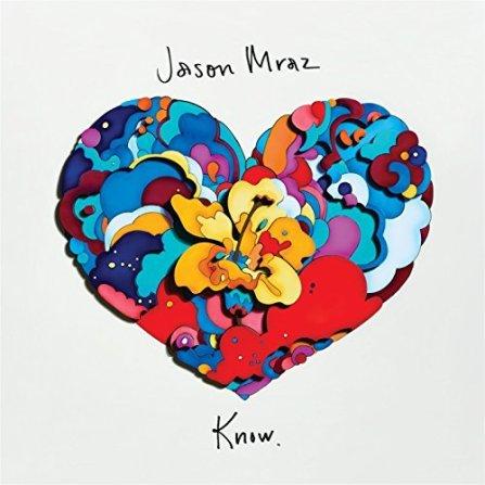 Know by Jason Mraz