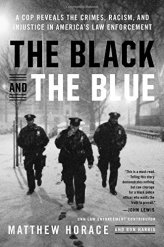 The Black and the Blue Matthew Horace