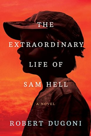 (July) The Extraordinary Life of Sam Hell