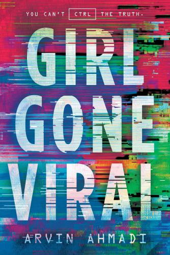 girl gone viral (adam silvera)
