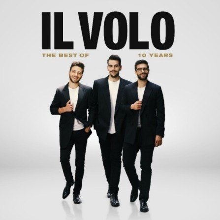 Il Volo: 10 Years – The Best of Album Available November 8, 2019